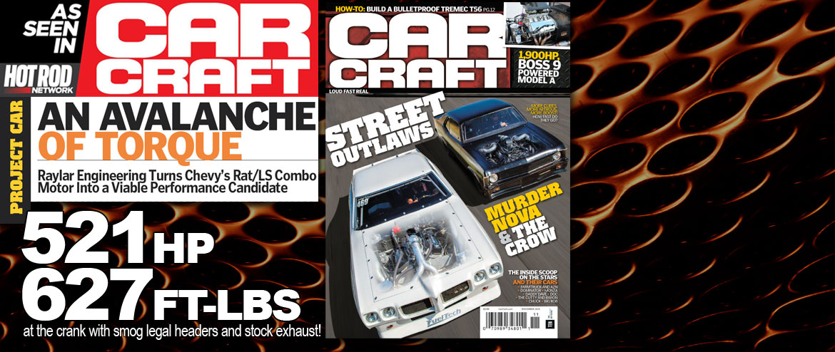 car craft an avalanche of torque 8.1L raylar 540 stroker kit article